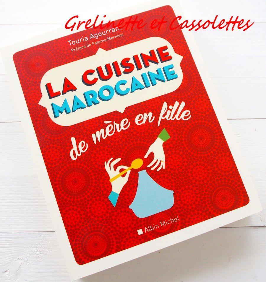 Cuisine marocaine de mère en fille (La) par Touria Agourram