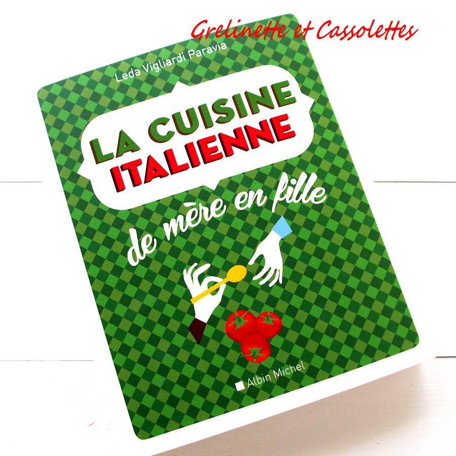 La cuisine italienne de m re en fille grelinette et for Fournisseur cuisine italienne