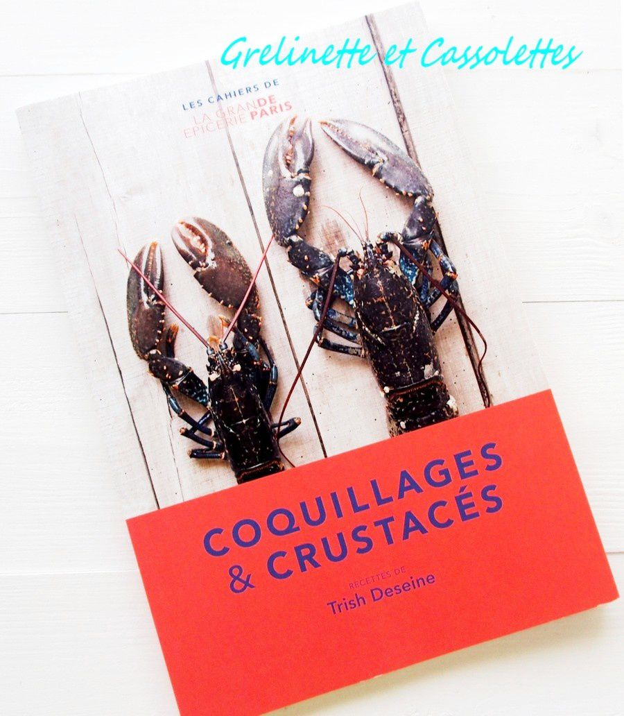 Coquillages et Crustacés... Trish Deseine