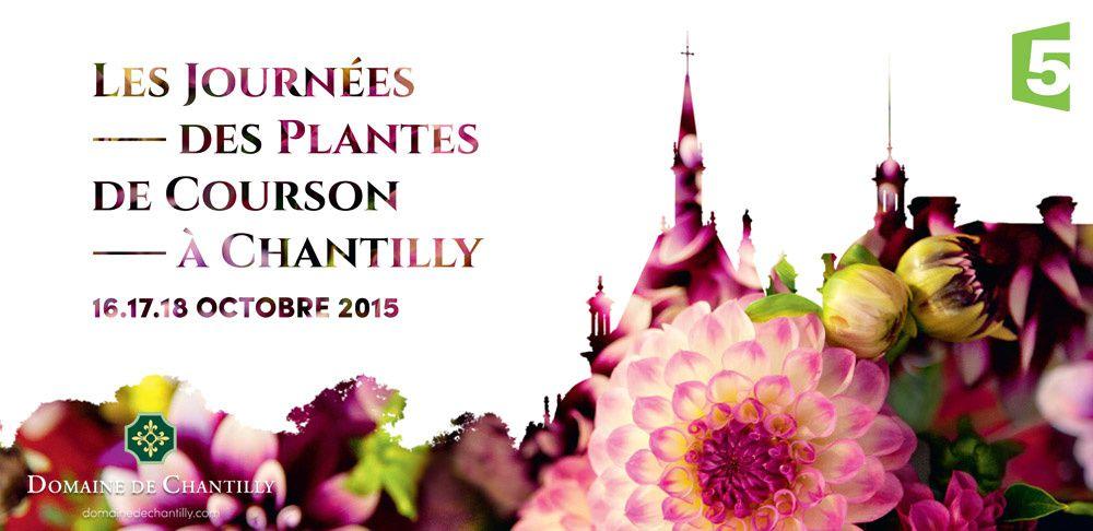 Qui veut Gagner ses Entrées aux Journées des Plantes de Courson Chantilly ?