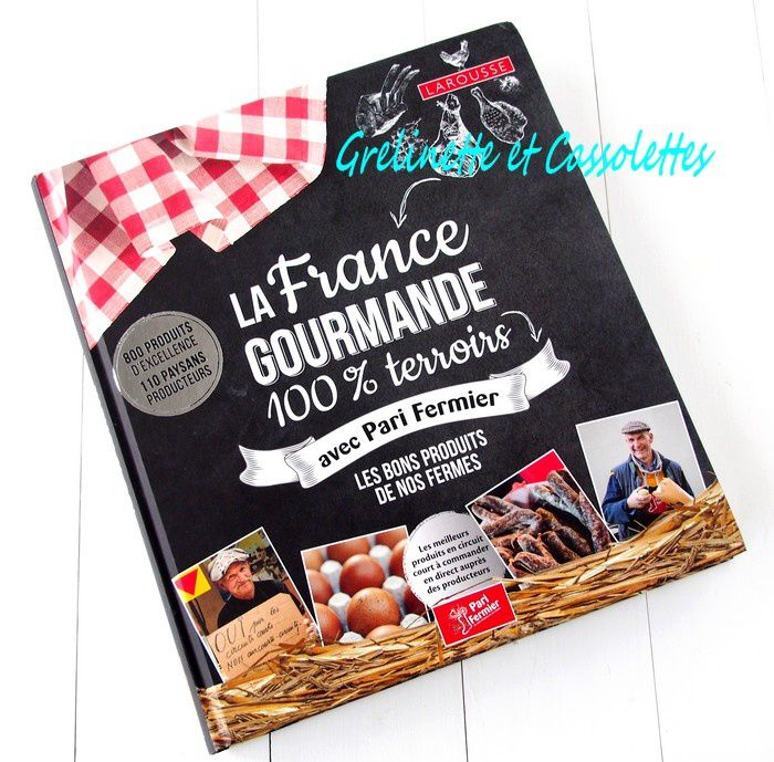 La France Gourmande 100 % Terroir, Pari Fermier