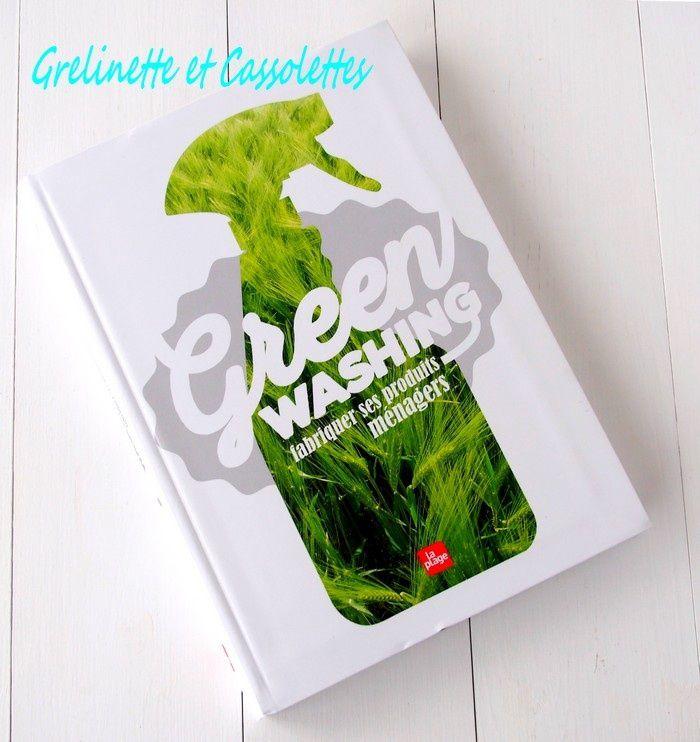green washing fabriquer ses produits m nagers grelinette et cassolettes. Black Bedroom Furniture Sets. Home Design Ideas