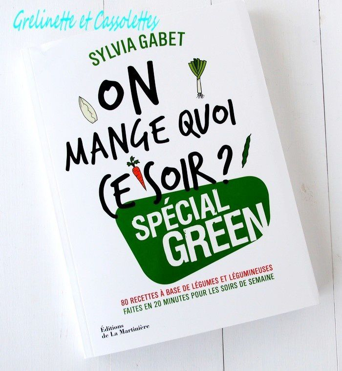 On Mange quoi ce Soir, Special Green