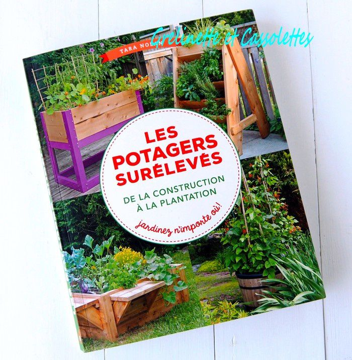 Les potagers sur lev s de la construction la plantation grelinette et cassolettes for Potagers sureleves