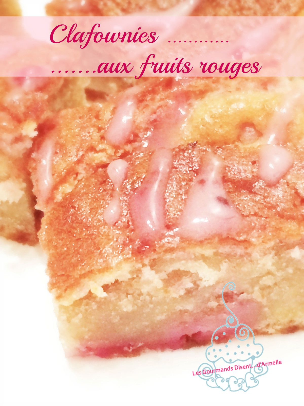 Clafownies aux fruits rouges  (*Englih Available)