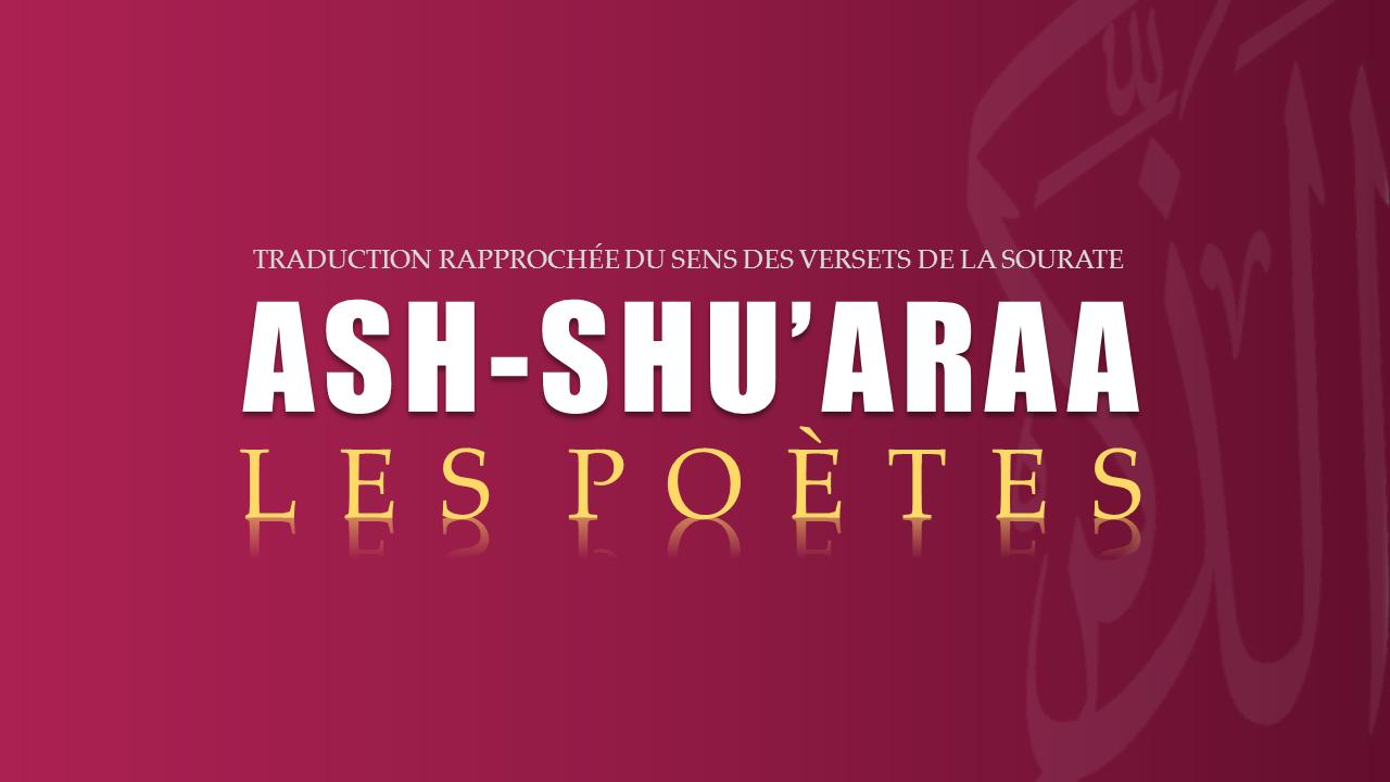 Tr. Sourate 26 : LES POÈTES (ASH-SHU'ARAA)