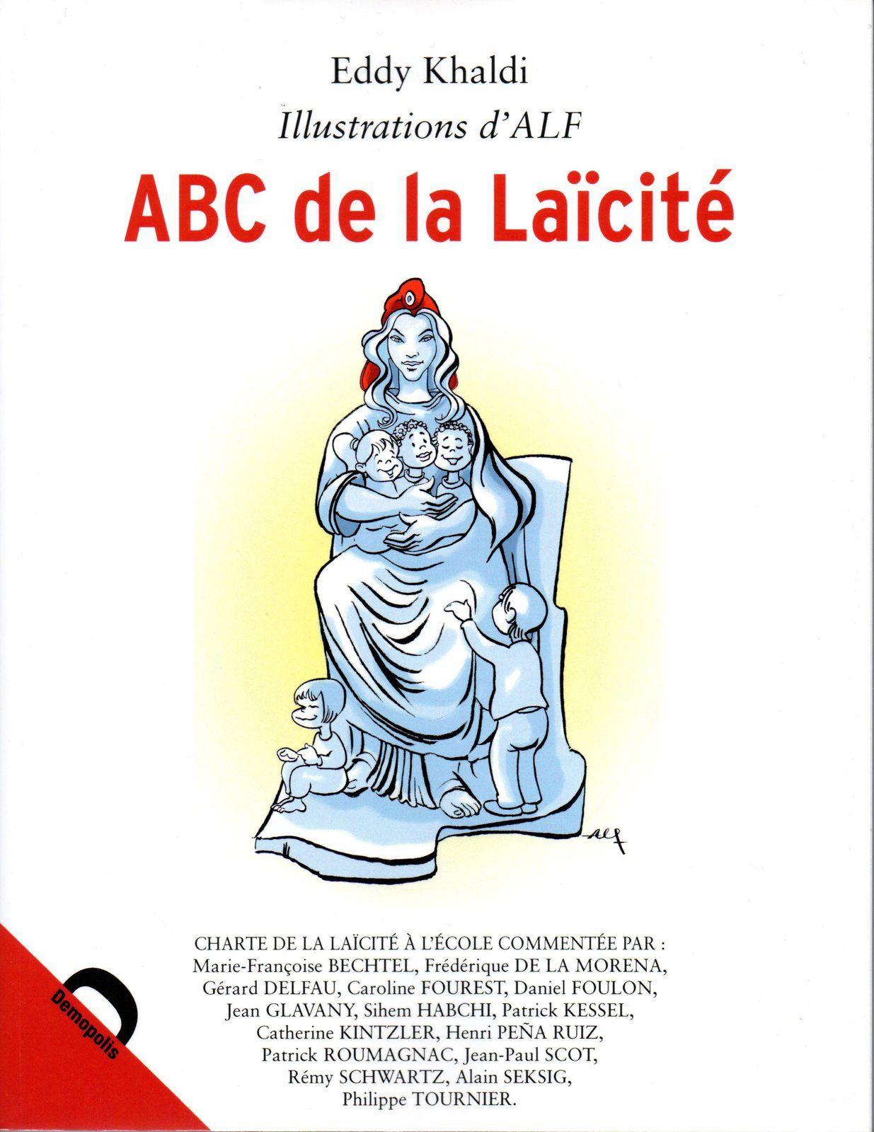 L'ABC de la Laïcité, par Eddy Khaldi et Alf