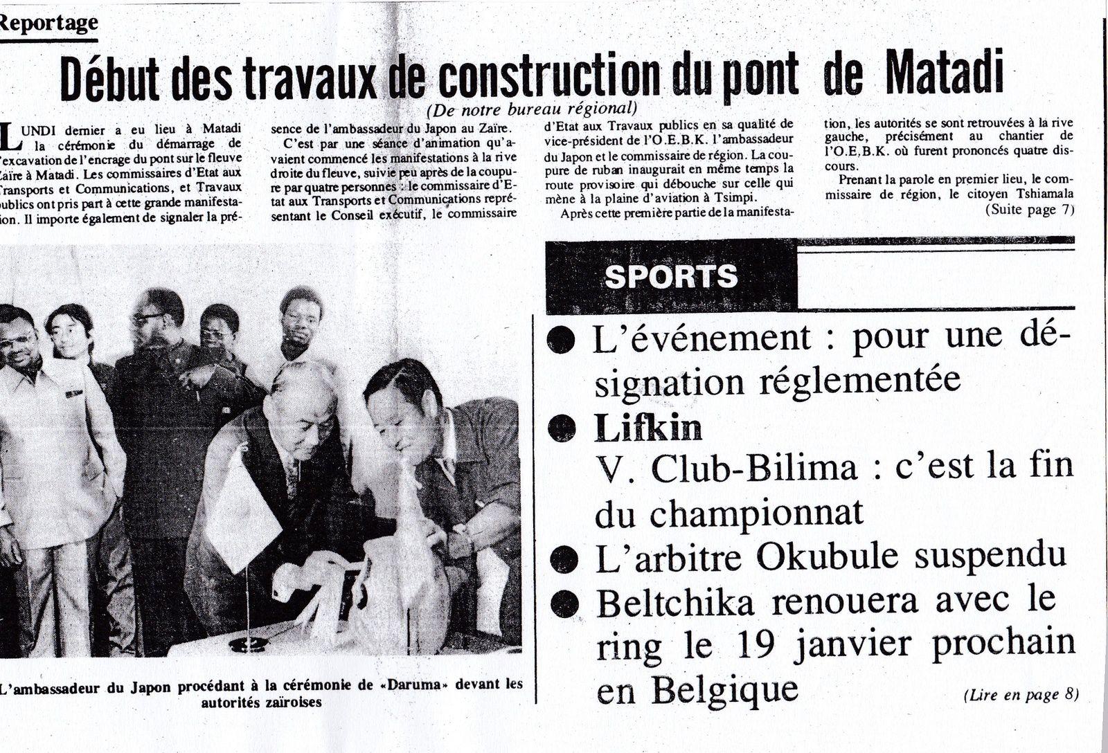 17 décembre 1979 : début des travaux de construction du Pont de Matadi (Maréchal Mobutu)