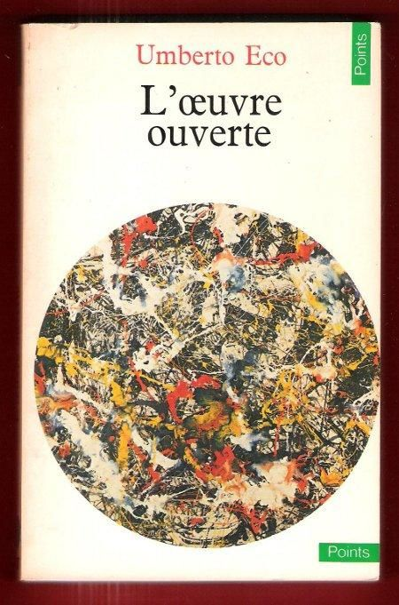 Umberto Eco, L'oeuvre ouverte