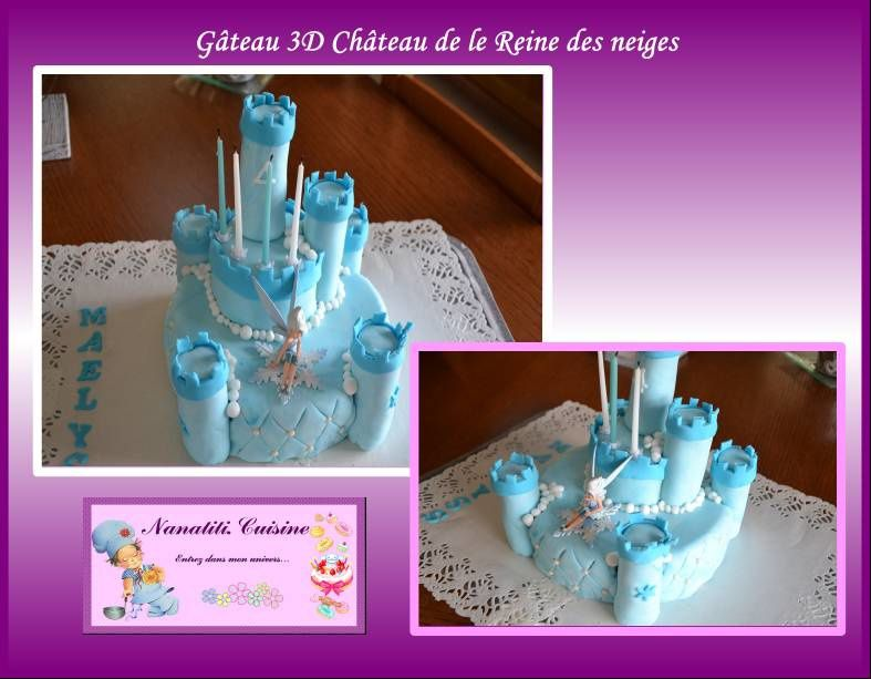Gateau 3d le blog de nanatiti for Chateau la reine des neiges