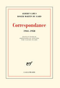 Correspondance Camus - Martin du Gard (Gallimard)
