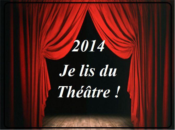 """Livre lu dans le cadre du challenge d'Ankya """"2014, je lis du théâtre"""""""