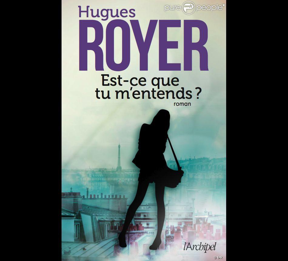 Est-ce que tu m'entends? d'Hugues Royer (L'Archipel)