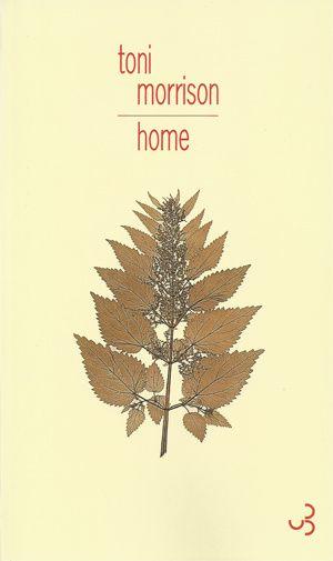 Home de Toni Morrison (Christian Bourgois)