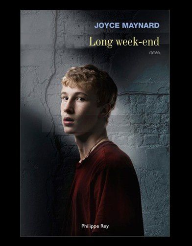 Long week-end de Joyce Maynard (Philippe Rey)