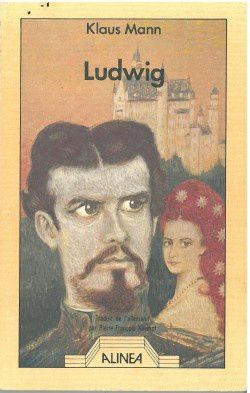 Ludwig de Klaus Mann (Alinéa)