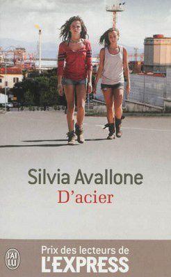 D'acier de Silvia Avallone (J'ai lu)