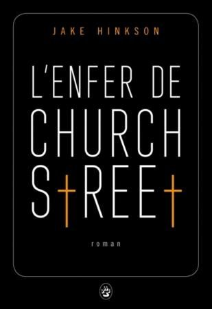 L'enfer de Church Street de Jake Hinkson (Gallmeister)