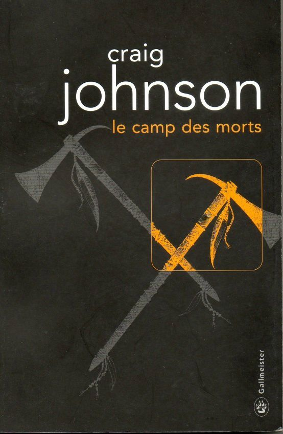 Le camp des morts de Craig Johnson (Gallmeister)