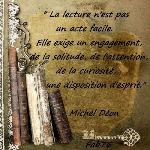 Citation de Michel Déon sur l'art de la lecture