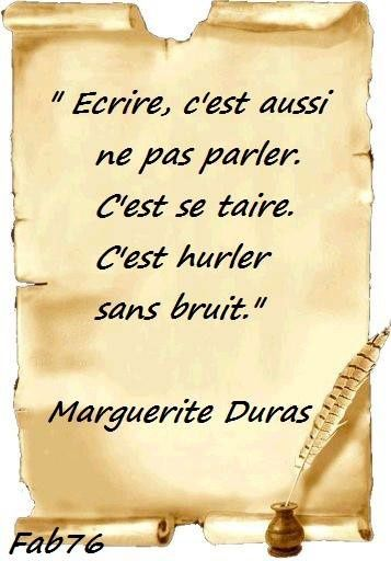 Citation de Marguerite Duras sur l'art d'écrire