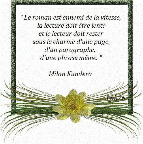 Citation de Milan Kundera sur l'art de lire un roman