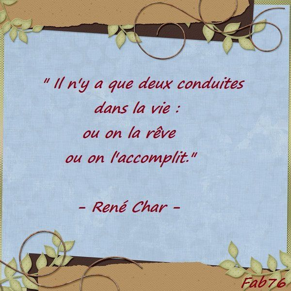 Citation de René Char : quel sens donner à sa vie?