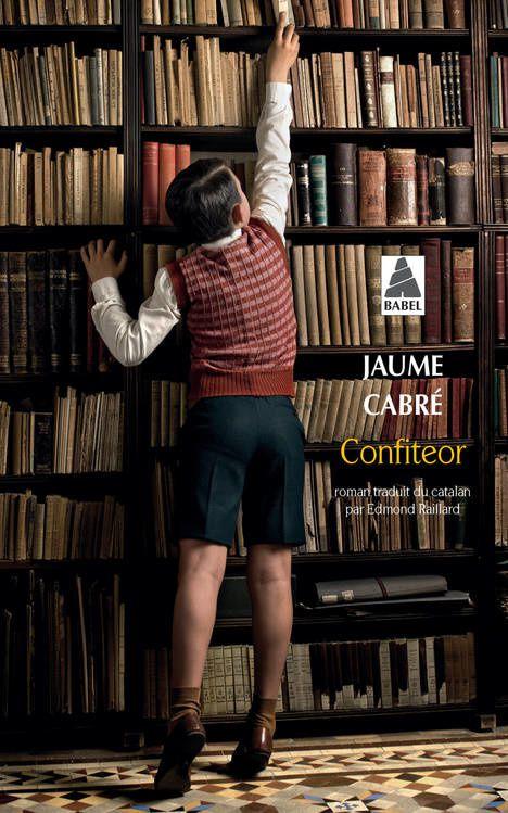 Confiteor de Jaume Cabré (Babel - Actes Sud)