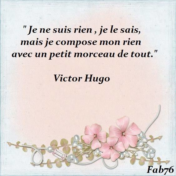 Citation de Victor Hugo sur &quot&#x3B;le rien&quot&#x3B; !