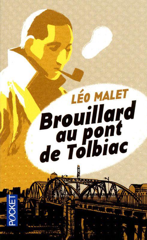 Brouillard au pont de Tolbiac de Léo Malet (Pocket)