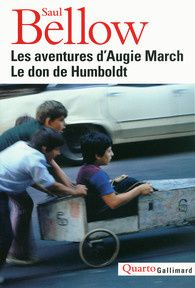 Les aventures d'Augie March de Saul Bellow (Gallimard)