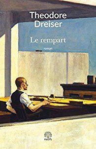 Le rempart de Théodore Dreiser (Editions Motifs)