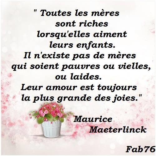 Citation de Maurice Maeterlinck sur l'amour des mères