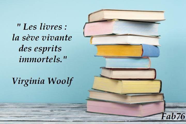 Citation Sur Le Pouvoir Des Livres De Virginia Woolf Bonheur De Lire