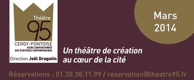 Vos rendez-vous de Mars au Théâtre 95
