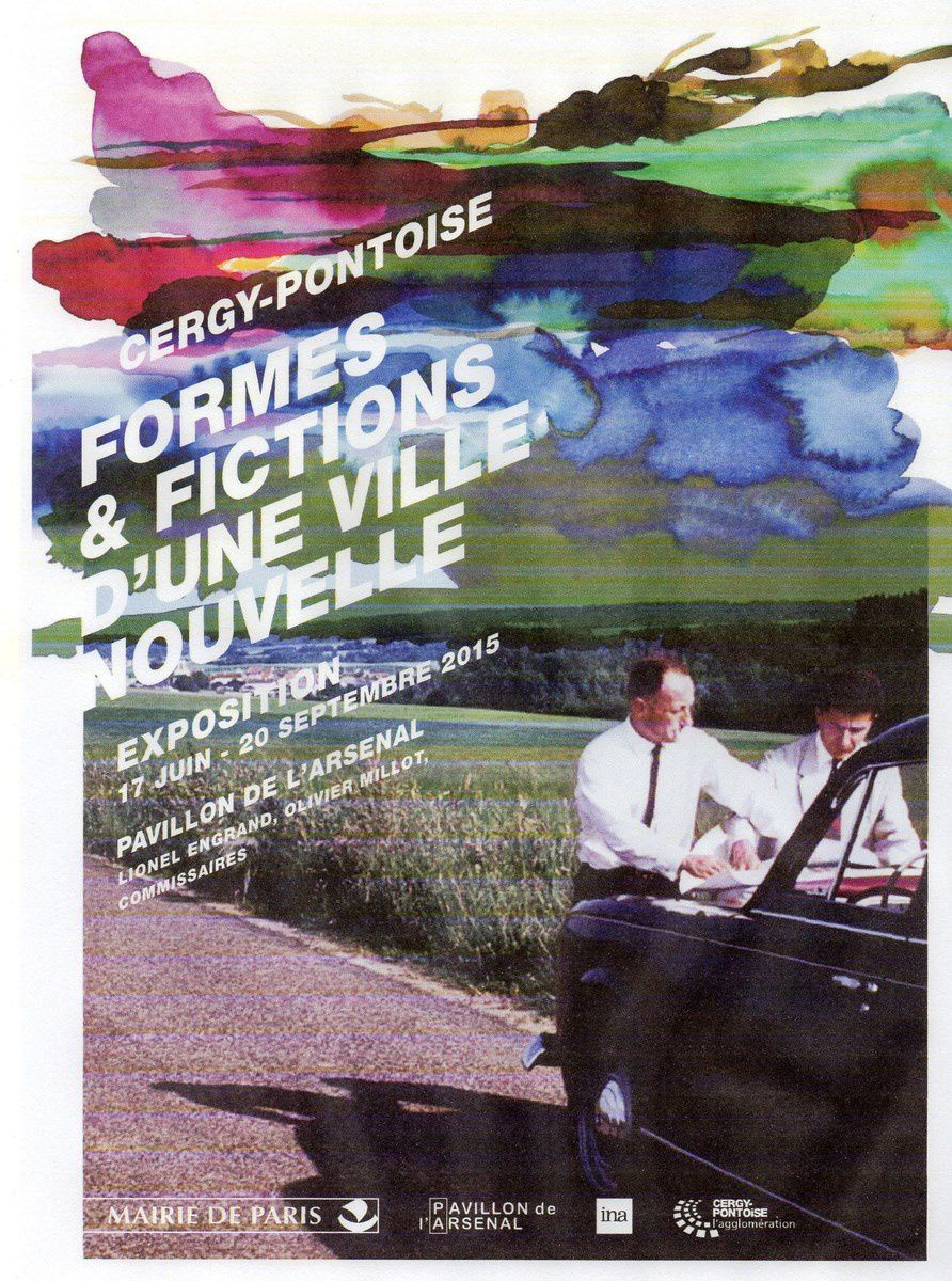 CERGY-PONTOISE FORMES & FICTIONS D'UNE VILLE NOUVELLE