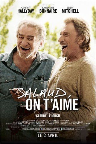 SALAUD ON T'AIME / CINEMA / CLAUDE LELOUCH