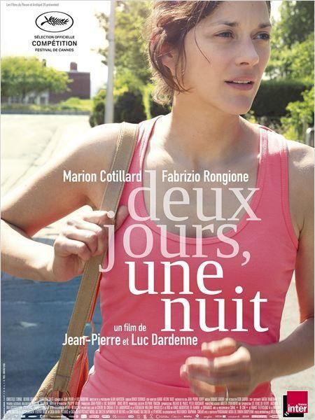 DEUX JOURS, UNE NUIT / CINEMA / FRERES DARDENNE / MARION COTILLARD
