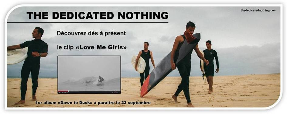 The Dedicated Nothing // Nouveau Clip &quot&#x3B;LOVE ME GIRLS&quot&#x3B; / CHANSON / MUSIQUE