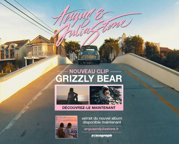 Angus &amp&#x3B; Julia Stone, le clip de Grizzly Bear / CHANSON