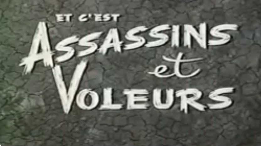 Sacha Guitry - Assassins et Voleurs / CINEMA / FILM COMPLET