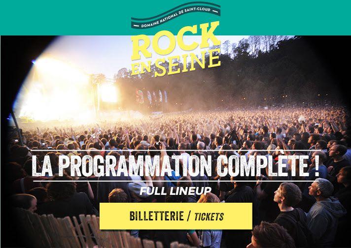 Rock En Seine: La programmation complète! / CHANSON MUSIQUE / ACTUALITES