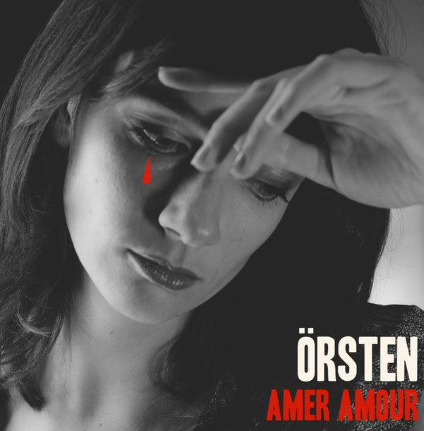 Örsten, un mix et un clip pour la sortie de l'album Amer Amour / CHANSON MUSIQUE / ACTUALITES