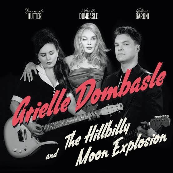 &quot&#x3B;My Love For Evermore&quot&#x3B;, Premier Clip pour Arielle Dombasle &amp&#x3B; The Hillbilly Moon Explosion ! / CHANSON MUSIQUE / ACTUALITES