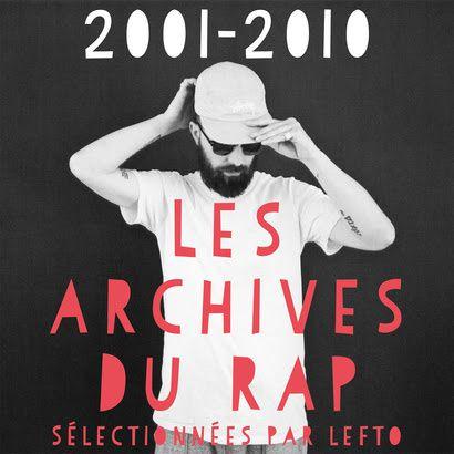 LeFtO, les archives du Rap, trois volumes ! / CHANSON MUSIQUE/ ACTUALITES
