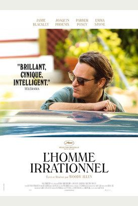 L'Homme irrationnel / CINEMA / WOODY ALLEN. 2015