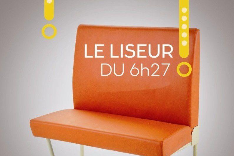 Le liseur du 6h27&quot&#x3B; de Jean-Paul Didierlaurent / litterature