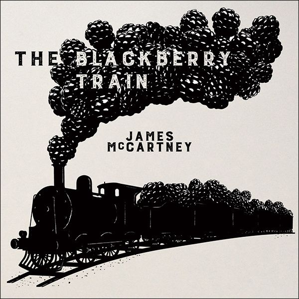 1 sur 1   JAMES McCARTNEY (Kobalt) - Nouvel Album 'The Blackberry Train' / CHANSON MUSIQUE / ACTUALITE
