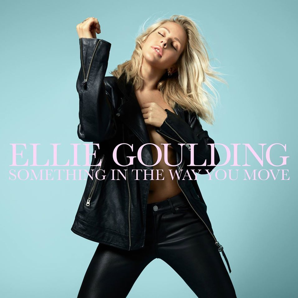 Ellie Goulding - Something In The Way You Move / CHANSON MUSIQUE / ACTUALITE