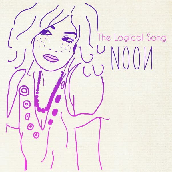 Noon, le clip de Logical Song (reprise de Supertramp) / CHANSON MUSIQUE / ACTUALITE